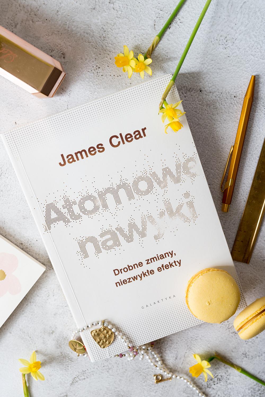 Atomowe nawyki – książka, dzięki której ruszysz do przodu